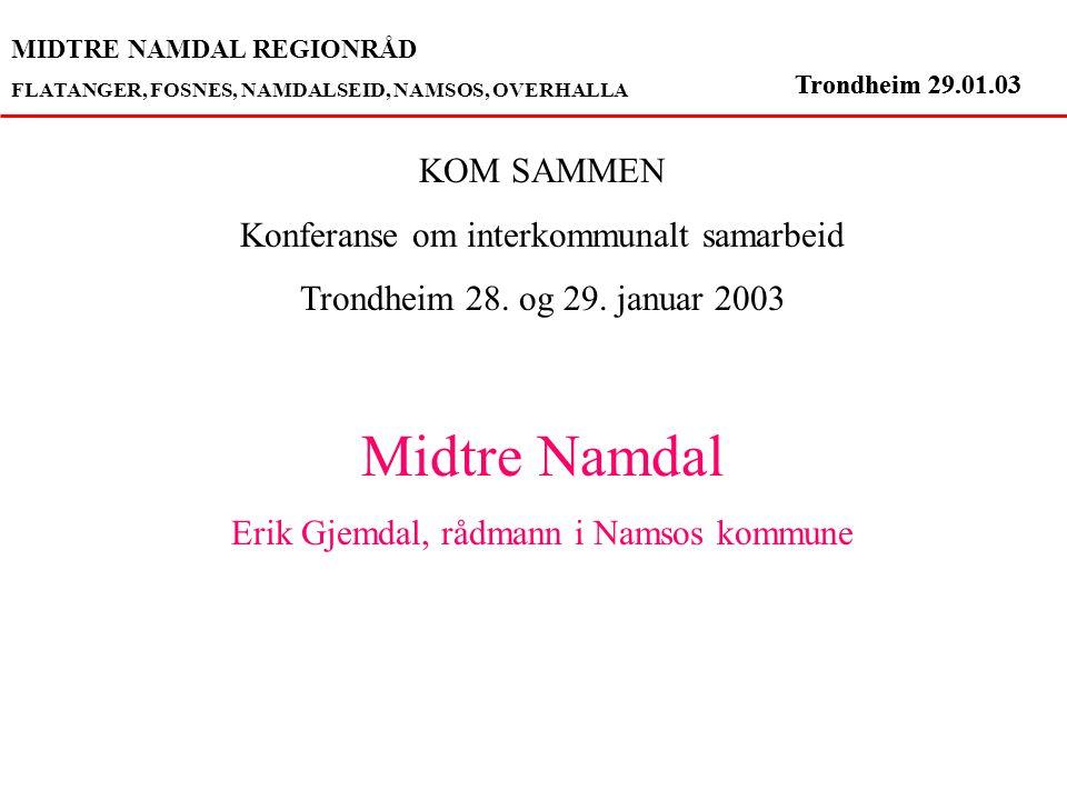 Trondheim 29.01.03 Midtre Namdal