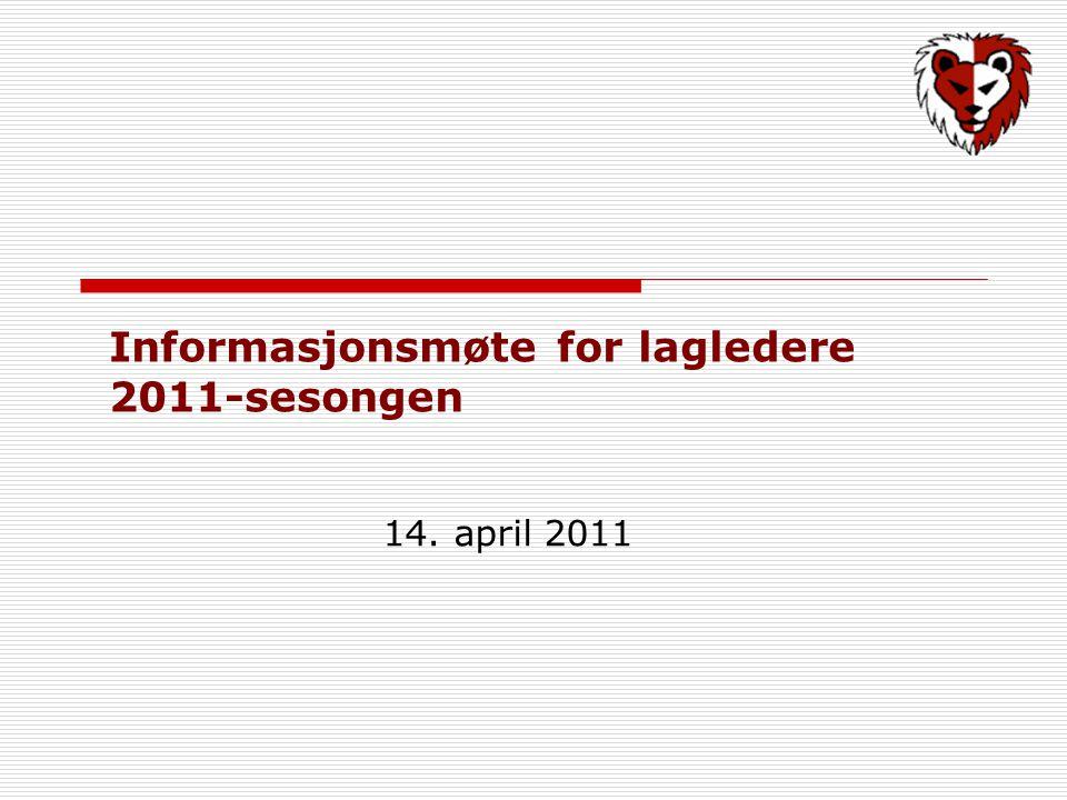 Informasjonsmøte for lagledere 2011-sesongen 14. april 2011
