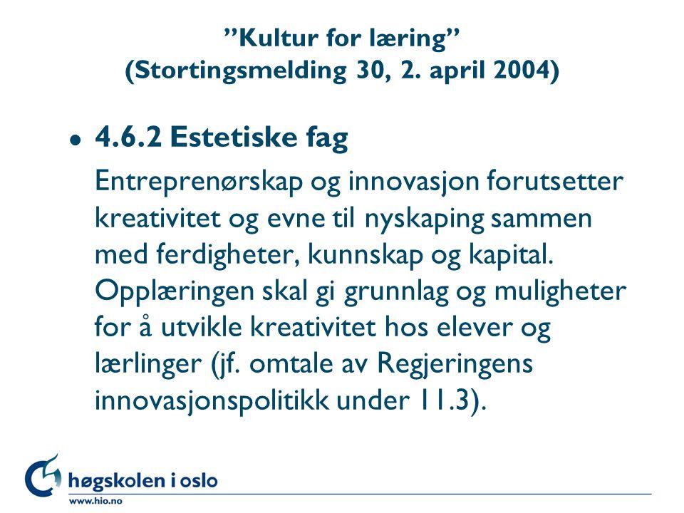 Kultur for læring (Stortingsmelding 30, 2.