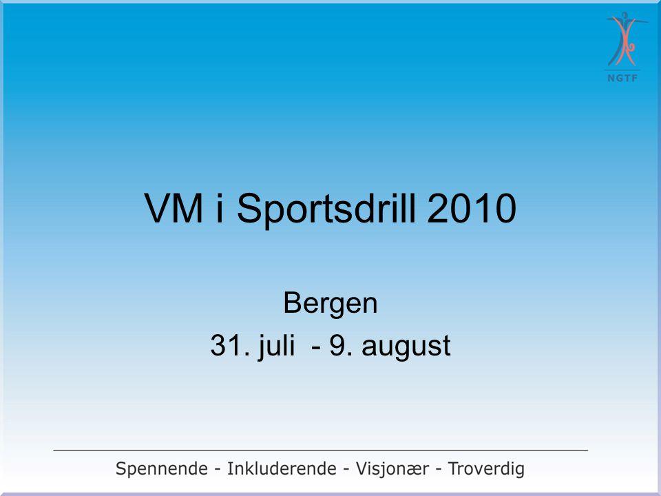 VM i Sportsdrill 2010 Bergen 31. juli - 9. august