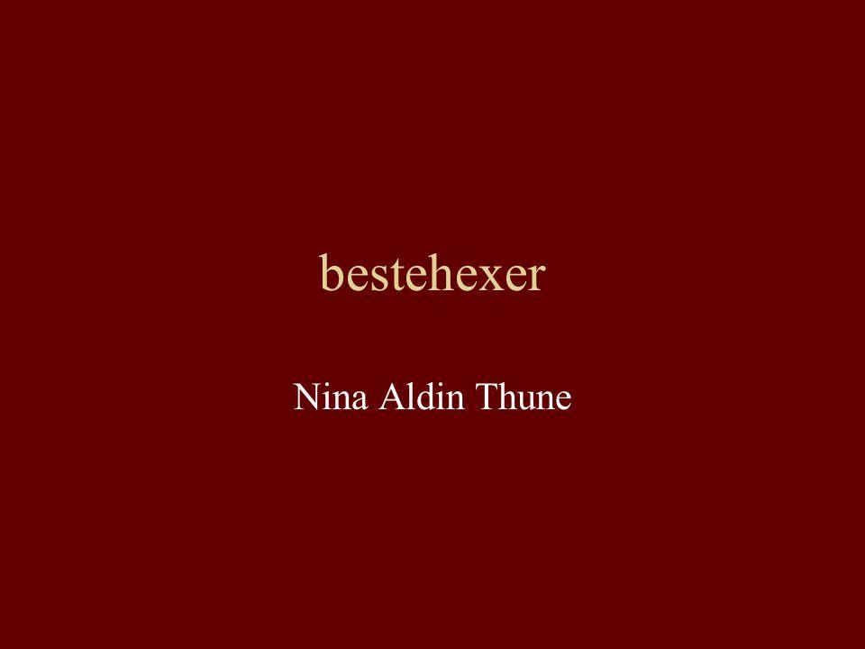 bestehexer Nina Aldin Thune