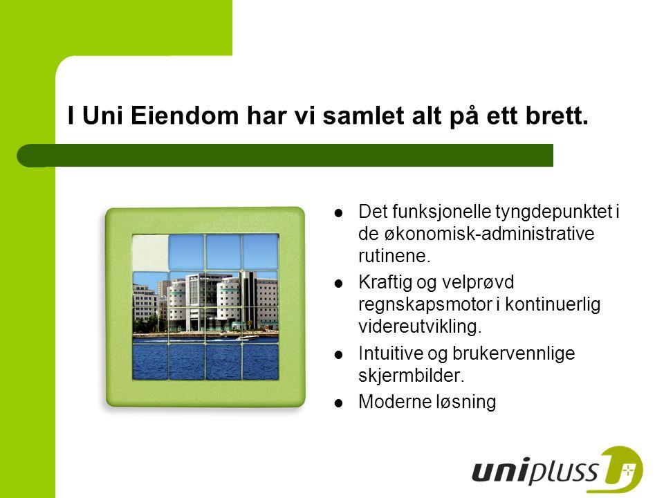 I Uni Eiendom har vi samlet alt på ett brett. Det funksjonelle tyngdepunktet i de økonomisk-administrative rutinene. Kraftig og velprøvd regnskapsmoto