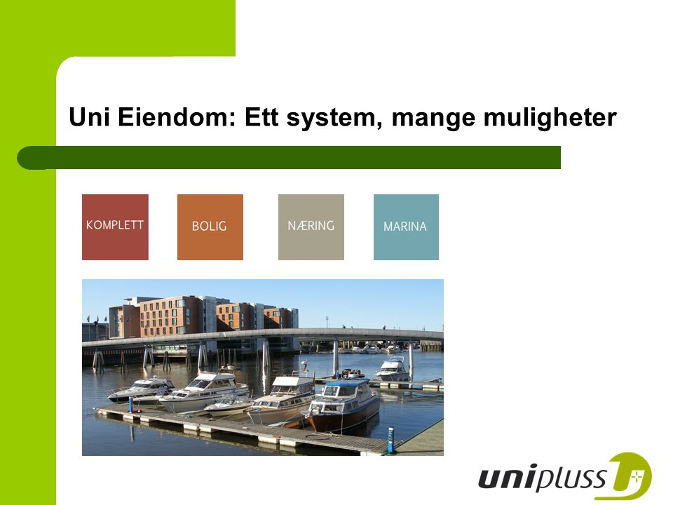 Utviklet i samarbeid med profesjonelle partnere Uni Eiendom er utviklet i samarbeid med noen av landets største og mest erfarne eiendomsforvaltere.