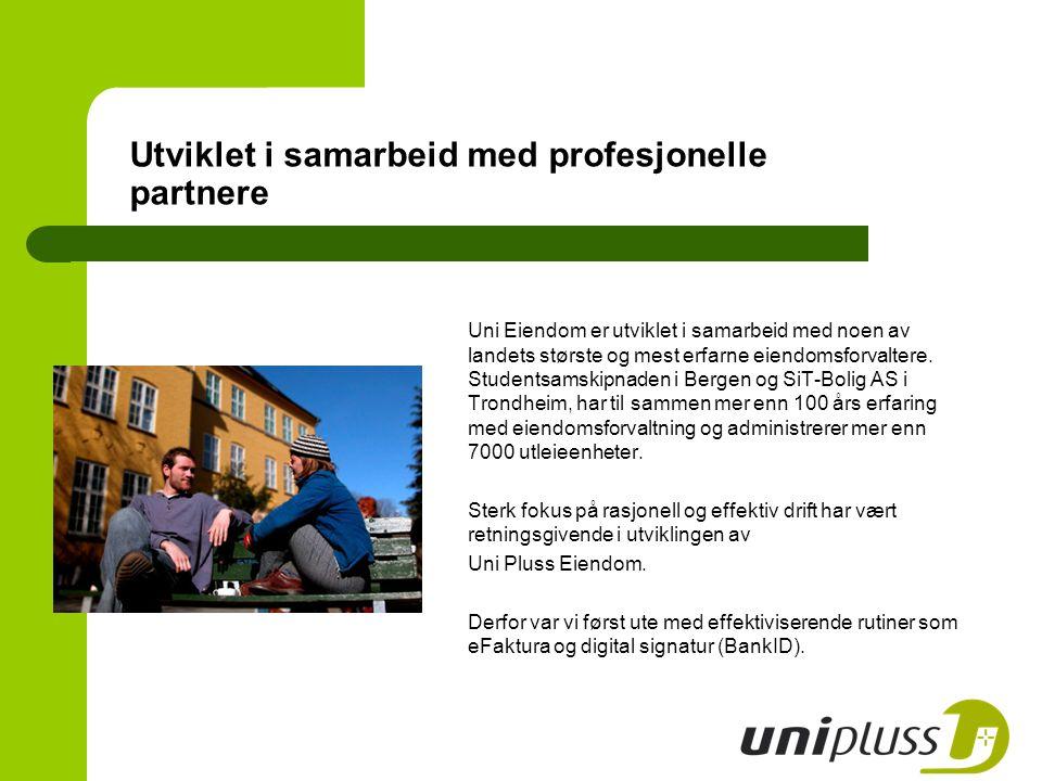 Utviklet i samarbeid med profesjonelle partnere Uni Eiendom er utviklet i samarbeid med noen av landets største og mest erfarne eiendomsforvaltere. St