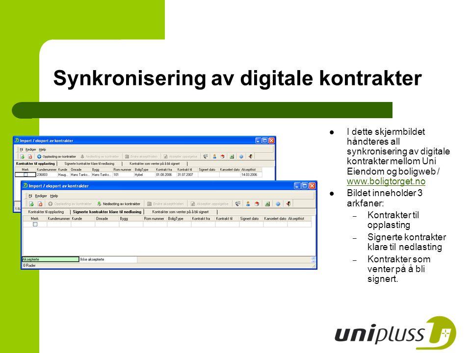 I dette skjermbildet håndteres all synkronisering av digitale kontrakter mellom Uni Eiendom og boligweb / www.boligtorget.no www.boligtorget.no Bildet