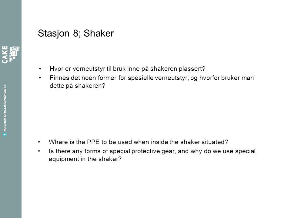 Stasjon 8; Shaker Hvor er verneutstyr til bruk inne på shakeren plassert.