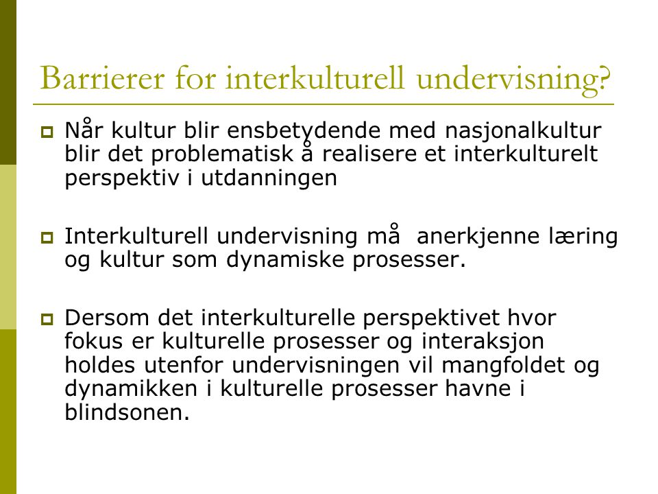 Barrierer for interkulturell undervisning.