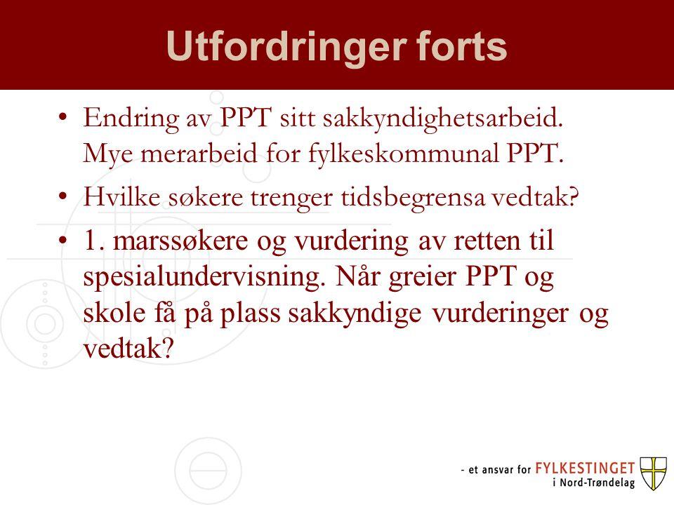 Utfordringer forts Endring av PPT sitt sakkyndighetsarbeid.