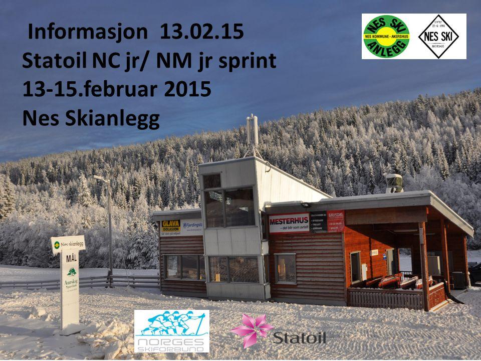 Lagledermøte Statoil Norgescup junior Nes skianlegg Informasjon 13.02.15 Statoil NC jr/ NM jr sprint 13-15.februar 2015 Nes Skianlegg