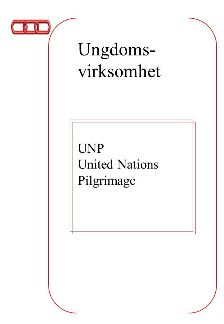 Ungdoms- virksomhet UNP United Nations Pilgrimage