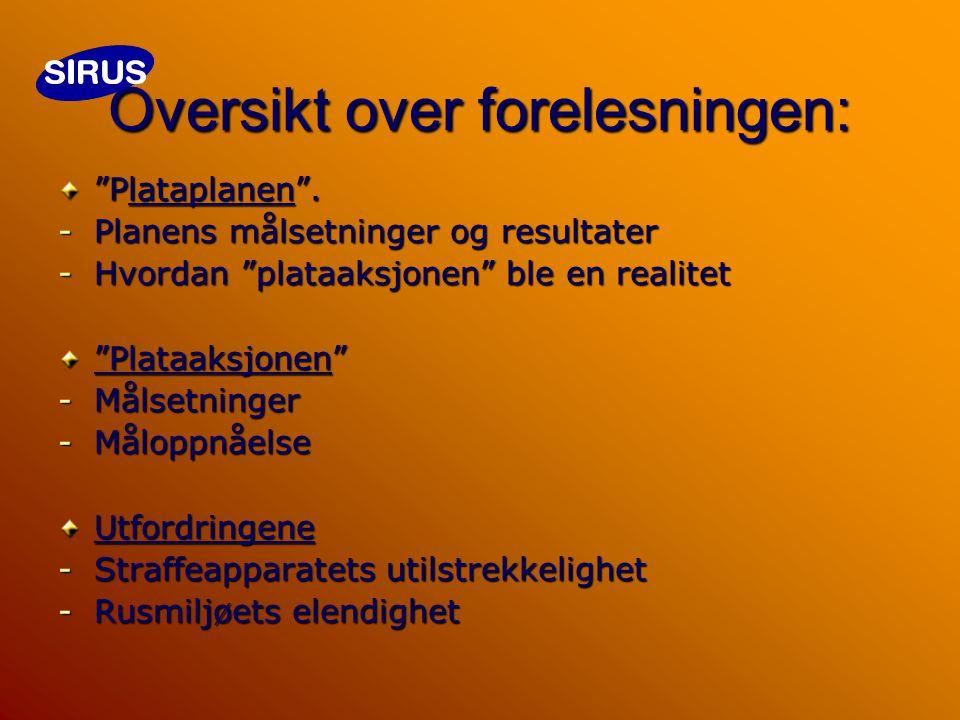 Overdoseutrykninger Oslo 2004 Overdoseutrykninger Oslo 2004 (Fra ambulansetjenesten – Ullevål Universitetssykehus