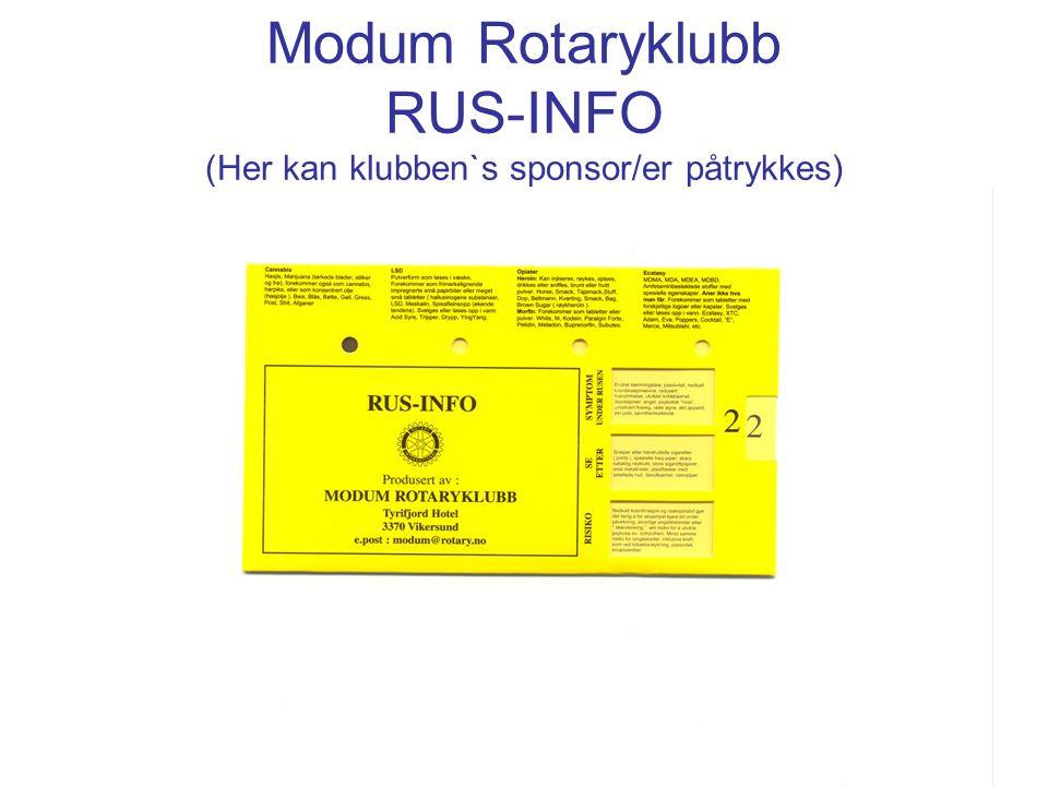 Modum Rotaryklubb RUS-INFO (Her kan klubben`s sponsor/er påtrykkes)