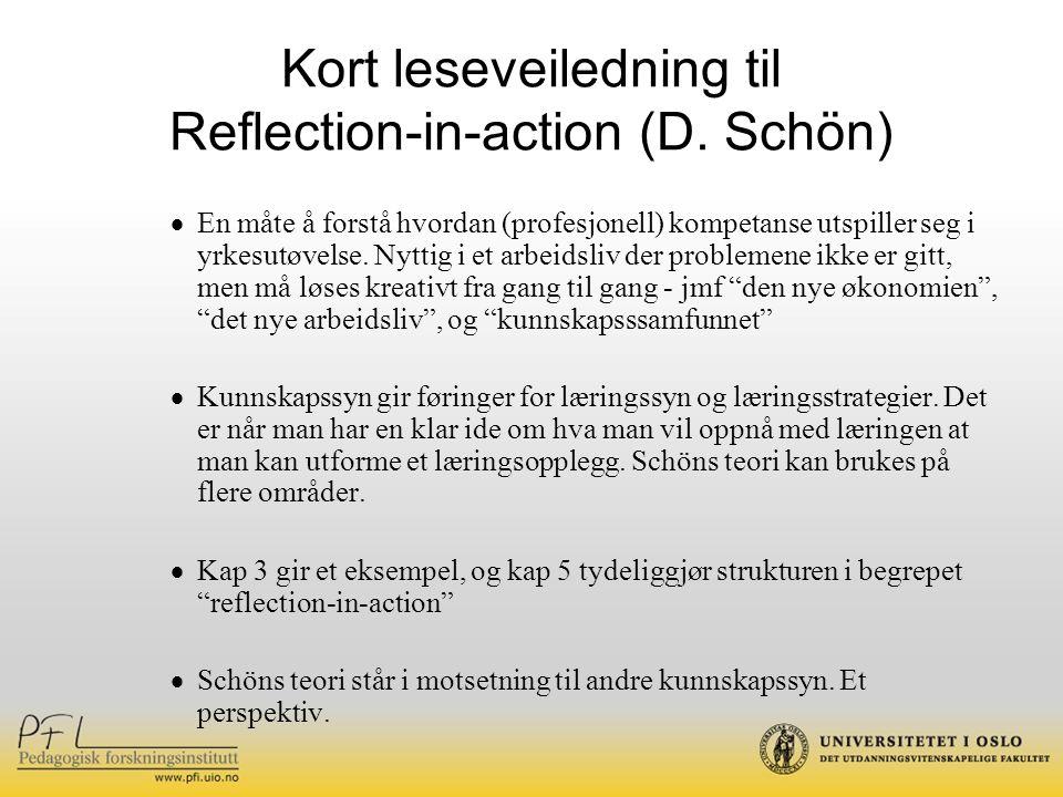 Kort leseveiledning til Reflection-in-action (D.