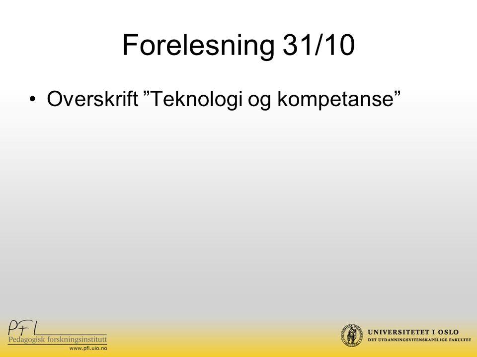 Kilder Filstad, C.og Blåka: Learning in organizations, 2007.