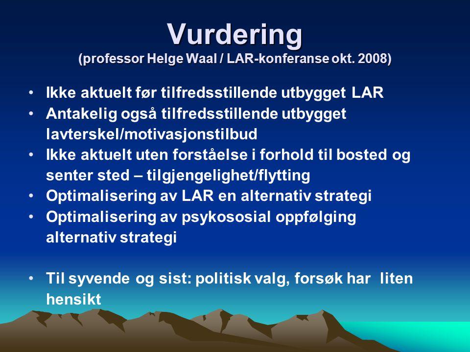 Vurdering (professor Helge Waal / LAR-konferanse okt.