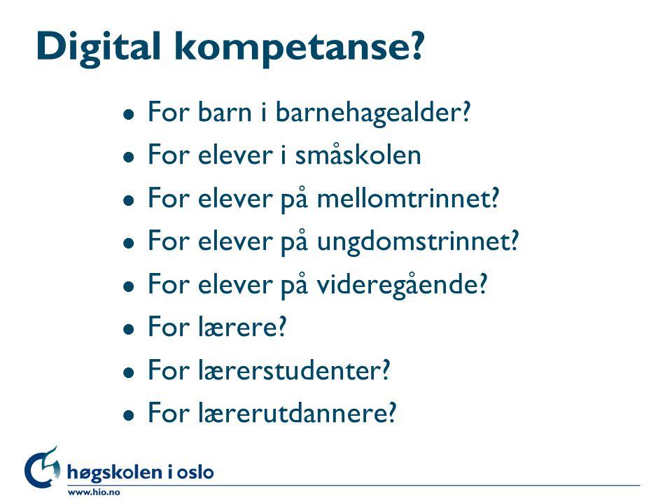 Digital kompetanse. l For barn i barnehagealder.