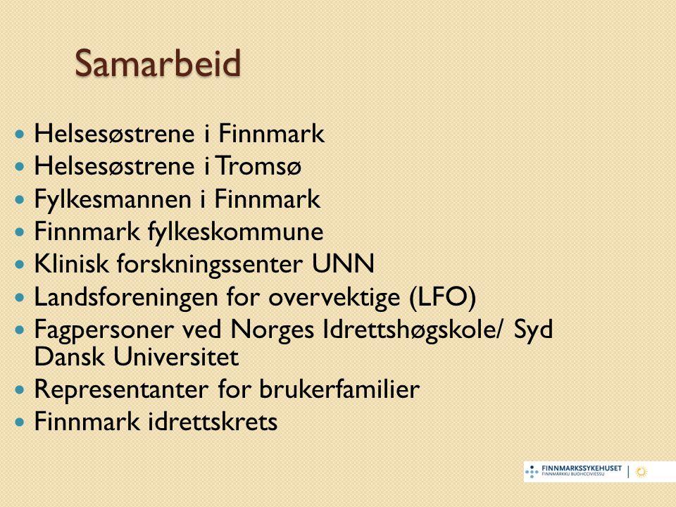 Samarbeid Helsesøstrene i Finnmark Helsesøstrene i Tromsø Fylkesmannen i Finnmark Finnmark fylkeskommune Klinisk forskningssenter UNN Landsforeningen