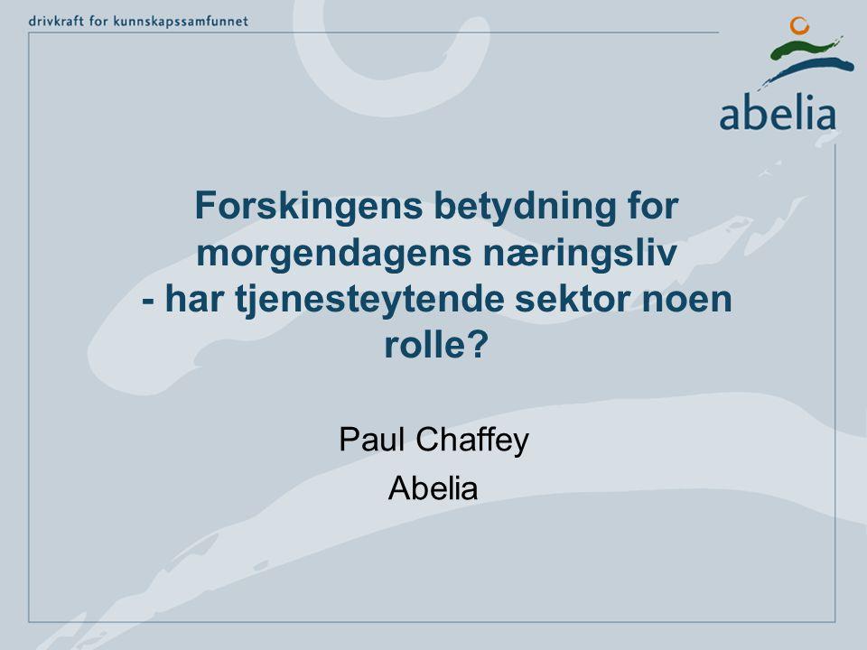 Forskingens betydning for morgendagens næringsliv - har tjenesteytende sektor noen rolle.