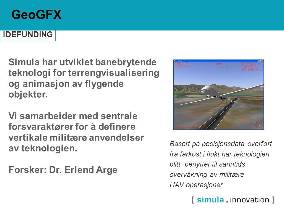 Simula har utviklet banebrytende teknologi for terrengvisualisering og animasjon av flygende objekter. Vi samarbeider med sentrale forsvaraktører for