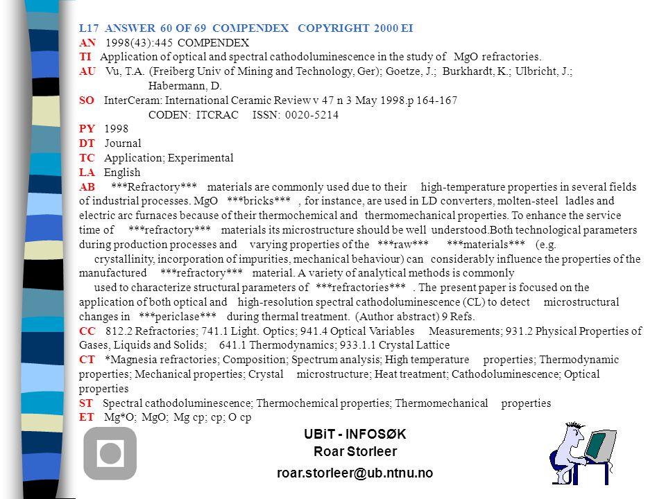 UBiT - INFOSØK Roar Storleer roar.storleer@ub.ntnu.no L17 ANSWER 60 OF 69 COMPENDEX COPYRIGHT 2000 EI AN 1998(43):445 COMPENDEX TI Application of opti