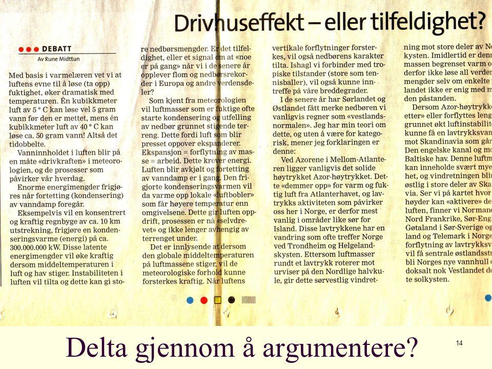14 Delta gjennom å argumentere?