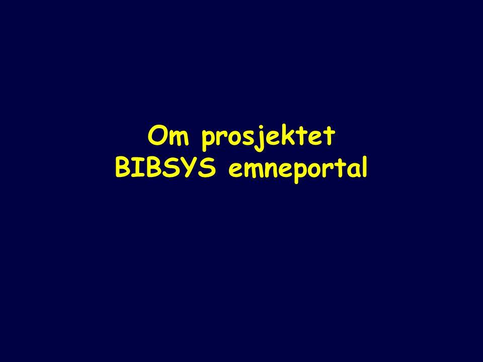 Om prosjektet BIBSYS emneportal