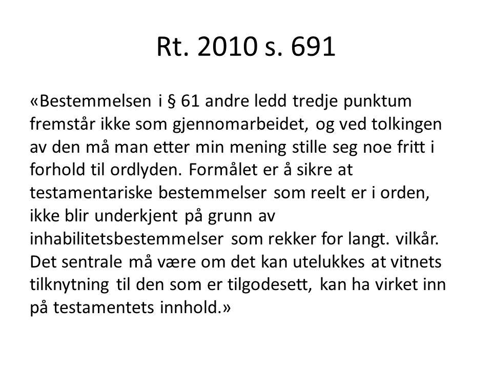 Rt. 2010 s. 691 «Bestemmelsen i § 61 andre ledd tredje punktum fremstår ikke som gjennomarbeidet, og ved tolkingen av den må man etter min mening stil
