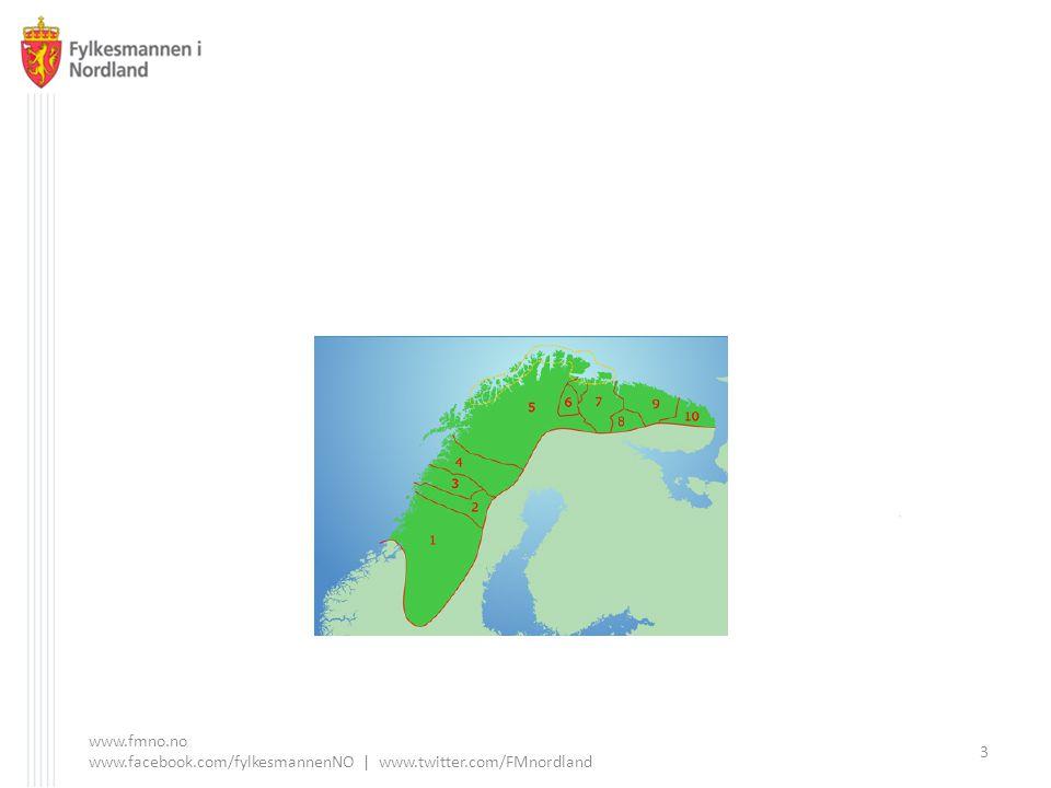 www.fmno.no www.facebook.com/fylkesmannenNO | www.twitter.com/FMnordland 3