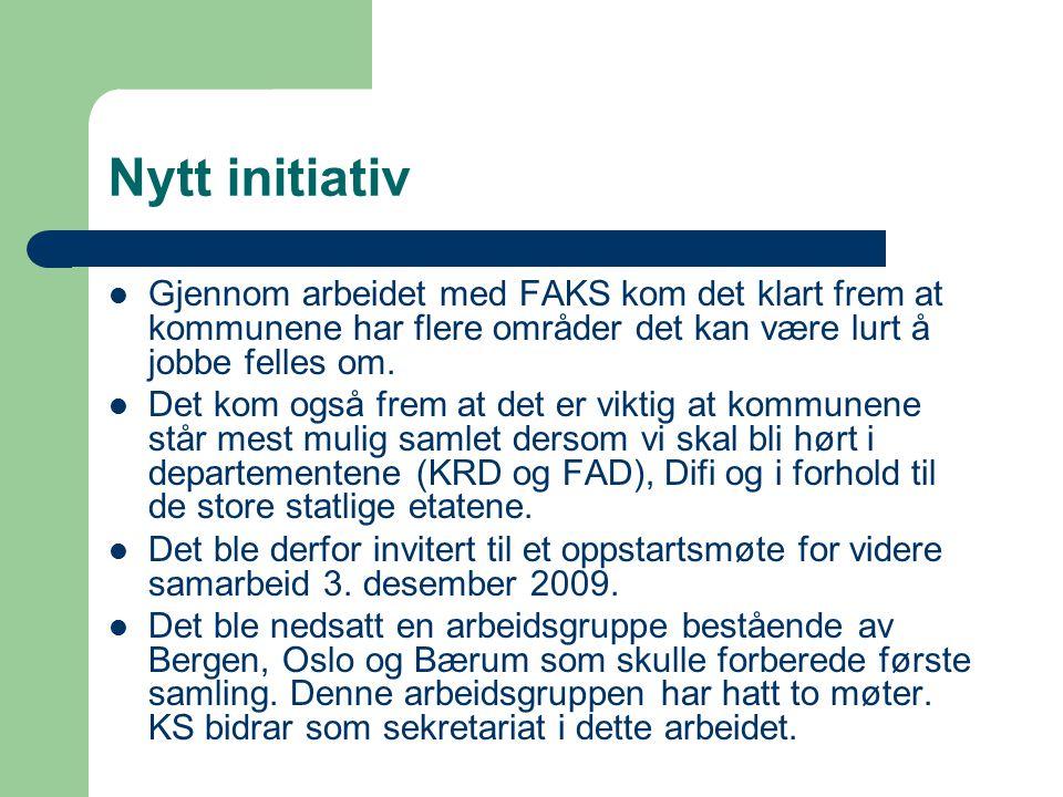 Nytt initiativ Gjennom arbeidet med FAKS kom det klart frem at kommunene har flere områder det kan være lurt å jobbe felles om.
