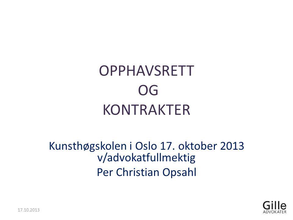 OPPHAVSRETT OG KONTRAKTER Kunsthøgskolen i Oslo 17.