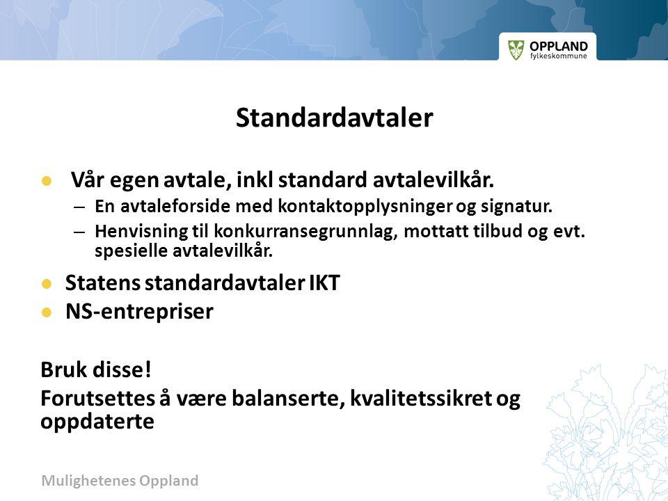 Mulighetenes Oppland Standardavtaler Vår egen avtale, inkl standard avtalevilkår. – En avtaleforside med kontaktopplysninger og signatur. – Henvisning