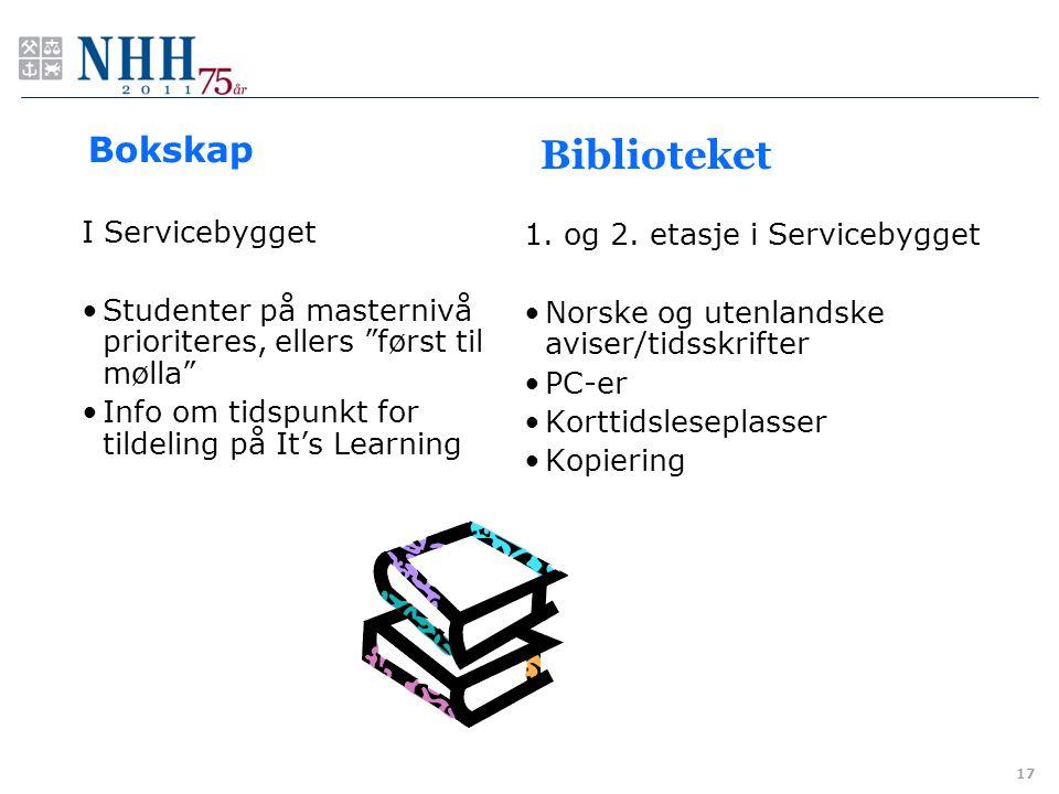 "Biblioteket I Servicebygget Studenter på masternivå prioriteres, ellers ""først til mølla"" Info om tidspunkt for tildeling på It's Learning 1. og 2. et"
