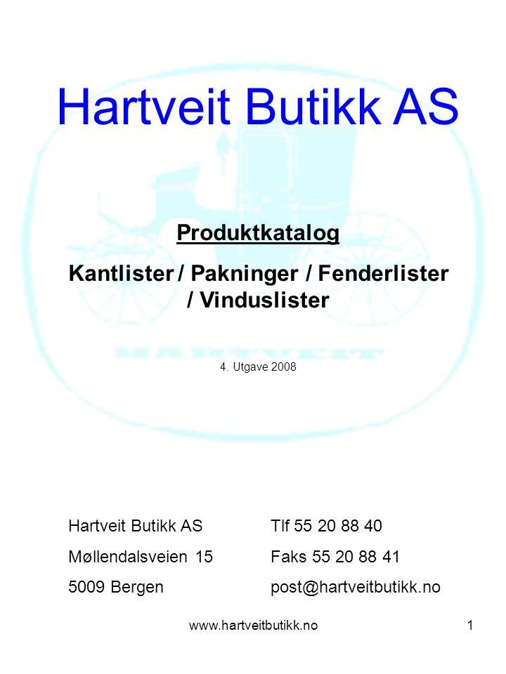 www.hartveitbutikk.no12 Fenderlister 7104-20 7104-26 7104-35 7116-5