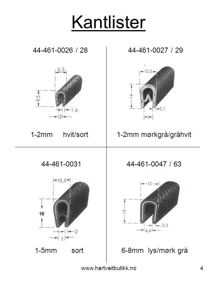 www.hartveitbutikk.no5 Kantlister 1-4mm sort 44-461-0064 44-461-0074 1-3mm mørk grå 44-10115 8-14mm sort