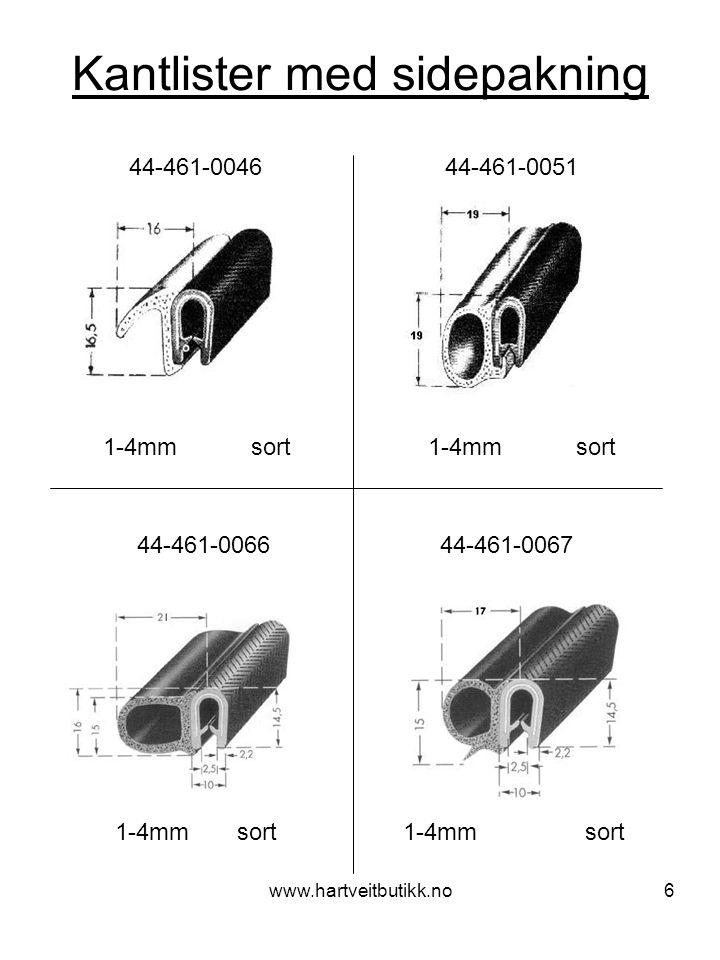 www.hartveitbutikk.no17 Diverse pakninger Firkantpakning T-list (sort) H 3mm – B 10mm (grå) H 3mm – B 20mm (grå) H 5mm – B 10mm (sort) H 5mm – B 15mm (sort) H 8mm – B 18mm (grå) H 10mm – B 15mm (sort) H 10mm – B 16mm (grå) H 15mm – B 25mm (sort) H 25mm – B 30mm (sort) 39-421-0012 T-list med hud (grå)