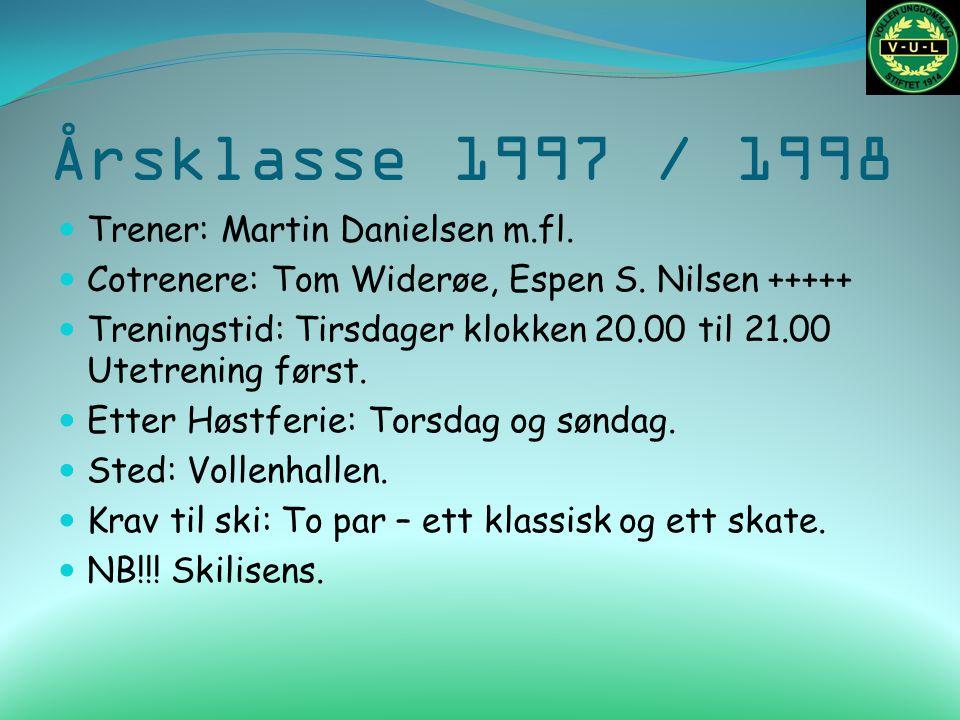 Årsklasse 1997 / 1998 Trener: Martin Danielsen m.fl.