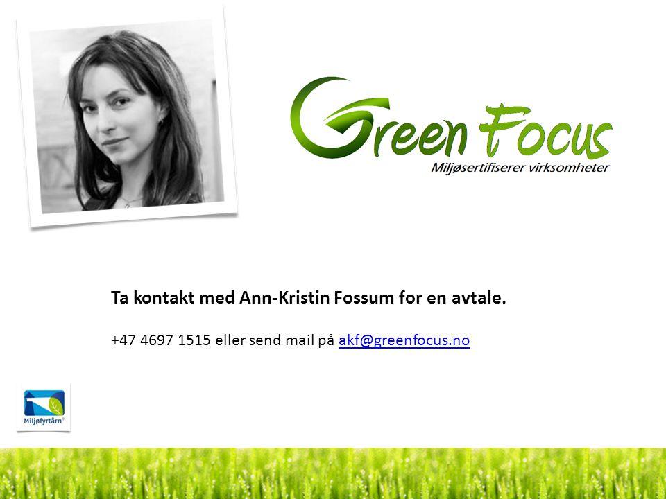 Ta kontakt med Ann-Kristin Fossum for en avtale. +47 4697 1515 eller send mail på akf@greenfocus.noakf@greenfocus.no