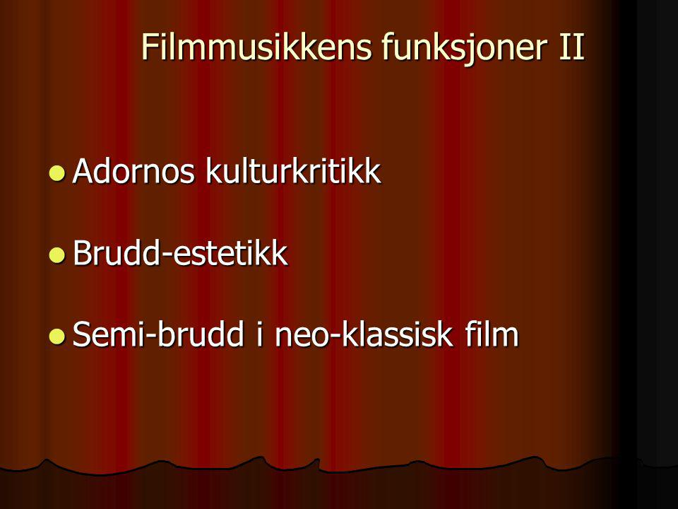 Den klassiske filmmusikkens problem I: Den klassiske filmmusikkens problem I: All music in the motion picture is under the sign of utility, rather than lyric expressiveness (Adorno og Eisler 1947: 8) All music in the motion picture is under the sign of utility, rather than lyric expressiveness (Adorno og Eisler 1947: 8) Den klassiske filmmusikkens problem II: Den klassiske filmmusikkens problem II: … the public's vague awareness that music should come to the aid of the picture, is legitimate, /…/ but the industry takes this desire into account [and] misuses the music in order to give a technically mediated factor the appearance of immediacy (Adorno og Eisler 1947: 121) … the public's vague awareness that music should come to the aid of the picture, is legitimate, /…/ but the industry takes this desire into account [and] misuses the music in order to give a technically mediated factor the appearance of immediacy (Adorno og Eisler 1947: 121) Reformulert: Film music constitutes society while being constituted by it /…/ because it makes the ideological work seem personal or private (Kassabian 2001: 29) Reformulert: Film music constitutes society while being constituted by it /…/ because it makes the ideological work seem personal or private (Kassabian 2001: 29) Løsning: Løsning: What is needed is musical planning, the free and conscious utilization of all musical resources on the basis of accurate insight into the dramatic function of music (Adorno og Eisler 1947: 80) What is needed is musical planning, the free and conscious utilization of all musical resources on the basis of accurate insight into the dramatic function of music (Adorno og Eisler 1947: 80) Filmmusikkens funksjoner II Adornos kulturkritikk