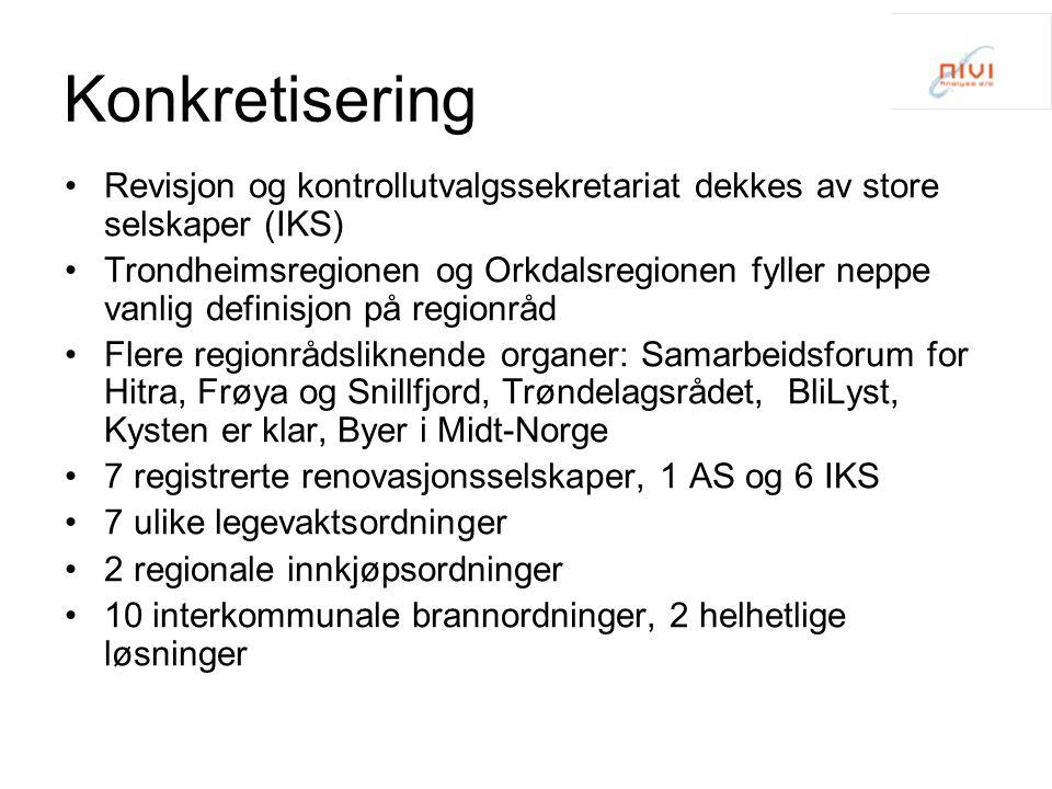 Konkretisering Revisjon og kontrollutvalgssekretariat dekkes av store selskaper (IKS) Trondheimsregionen og Orkdalsregionen fyller neppe vanlig defini