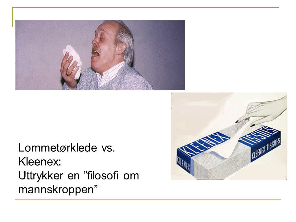 """Lommetørklede vs. Kleenex: Uttrykker en """"filosofi om mannskroppen"""""""