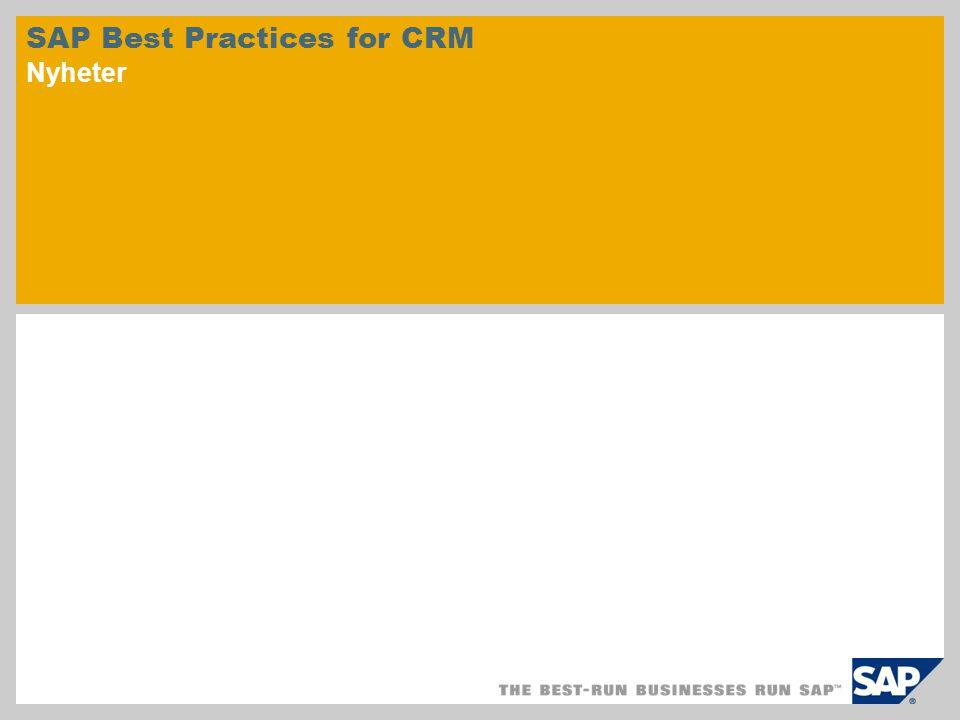 © SAP 2010 / Side 2 SAP Best Practices for Customer Relationship Management omfatter forhåndskonfigurerte forretningsscenarioer for følgende områder:  Markedsføring  Salg  Service  Analyse Forhåndskonfigurerte forretningsscenarioer Nyheter SAP Best Practices for CRM