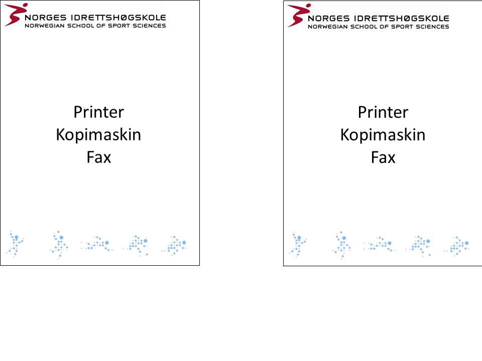 Printer Kopimaskin Fax Printer Kopimaskin Fax
