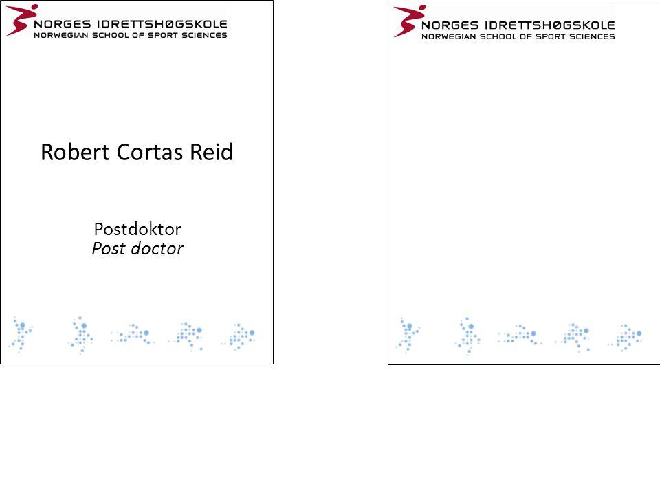 Robert Cortas Reid Postdoktor Post doctor
