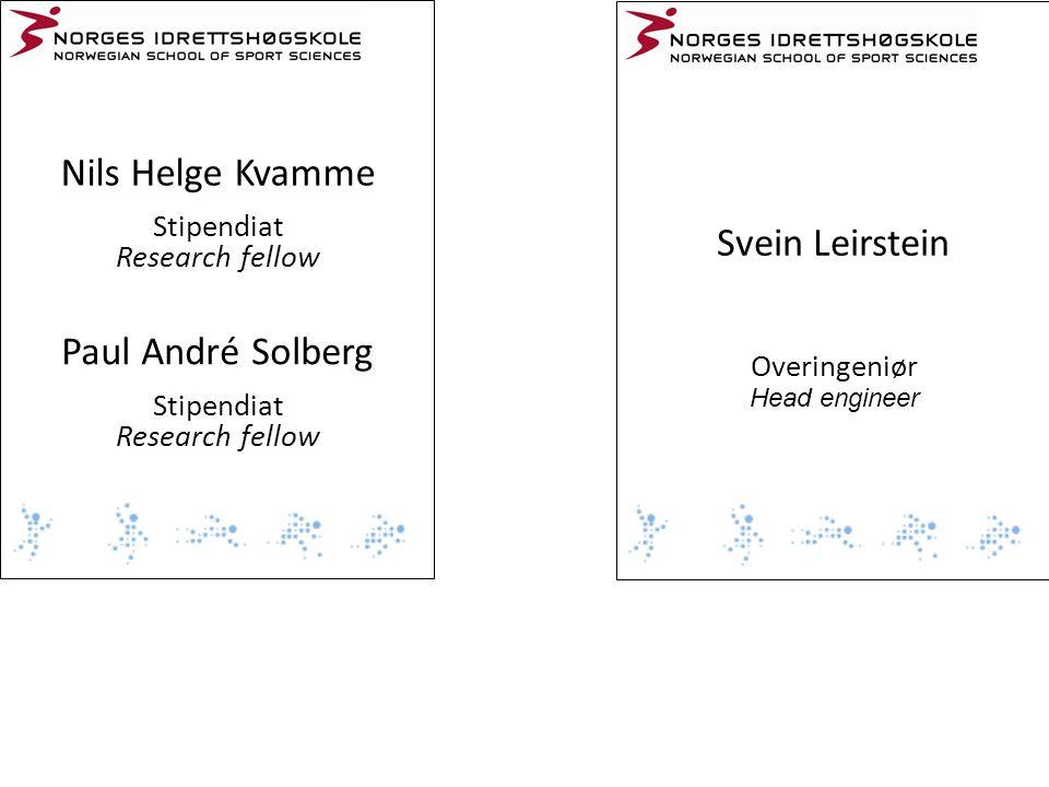 Nils Helge Kvamme Stipendiat Research fellow Svein Leirstein Overingeniør Head engineer Paul André Solberg Stipendiat Research fellow