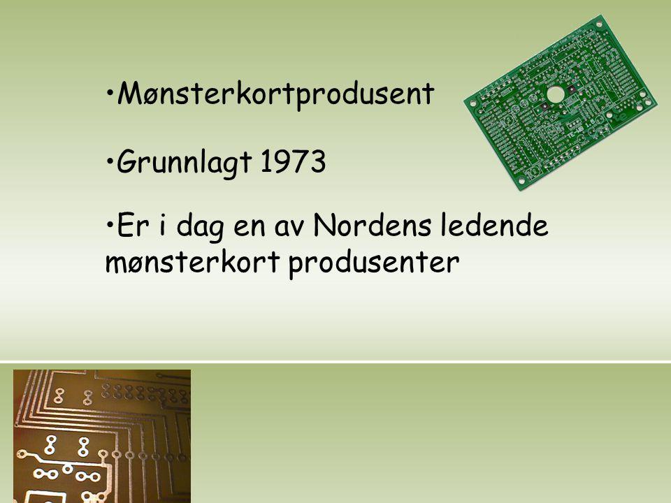 Mønsterkortprodusent Grunnlagt 1973 Er i dag en av Nordens ledende mønsterkort produsenter