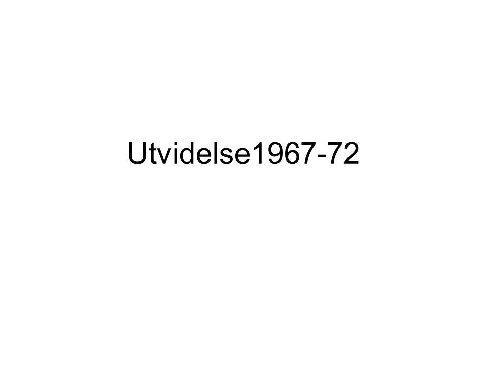 Utvidelse1967-72