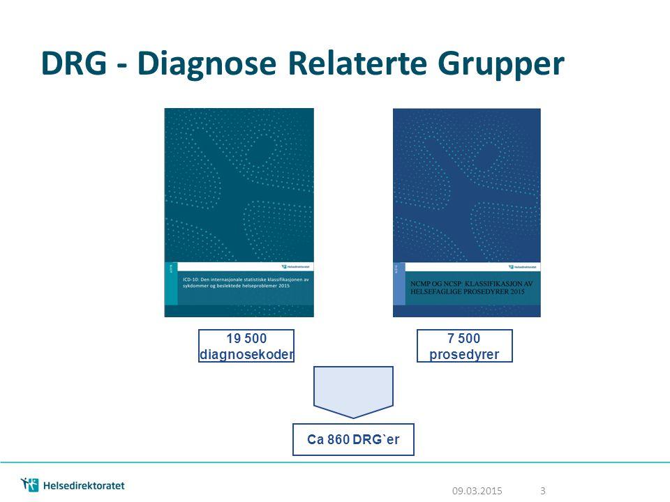 DRG-gruppering Gruppering til DRG gjøres ut fra data som registreres om pasientene i sykehusenes pasientadministrative system (kjønn, alder, medisinsk informasjon, liggetid) Skjer ved hjelp av datasystem, og man kan derfor ikke selv «velge» eller kode en DRG 09.03.2015 4