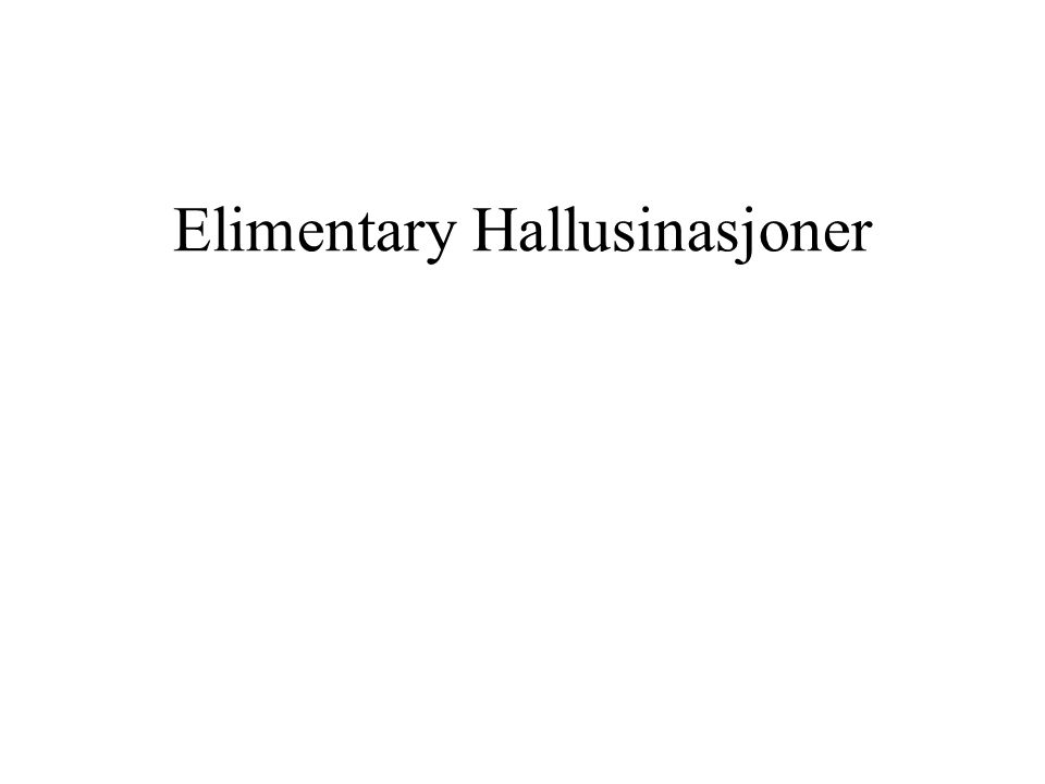 Elimentary Hallusinasjoner