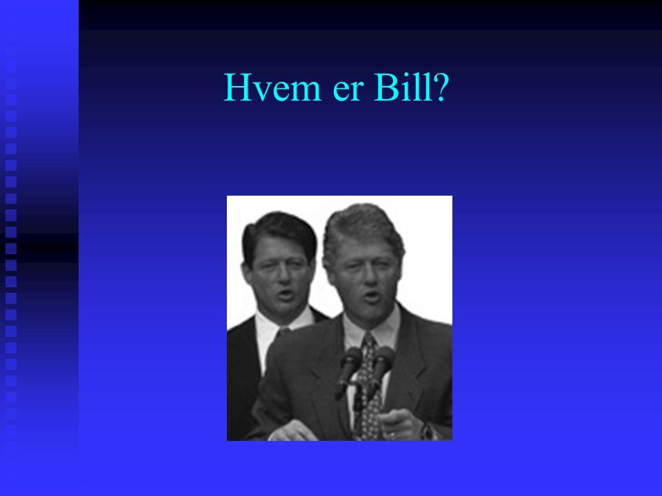 Hvem er Bill?