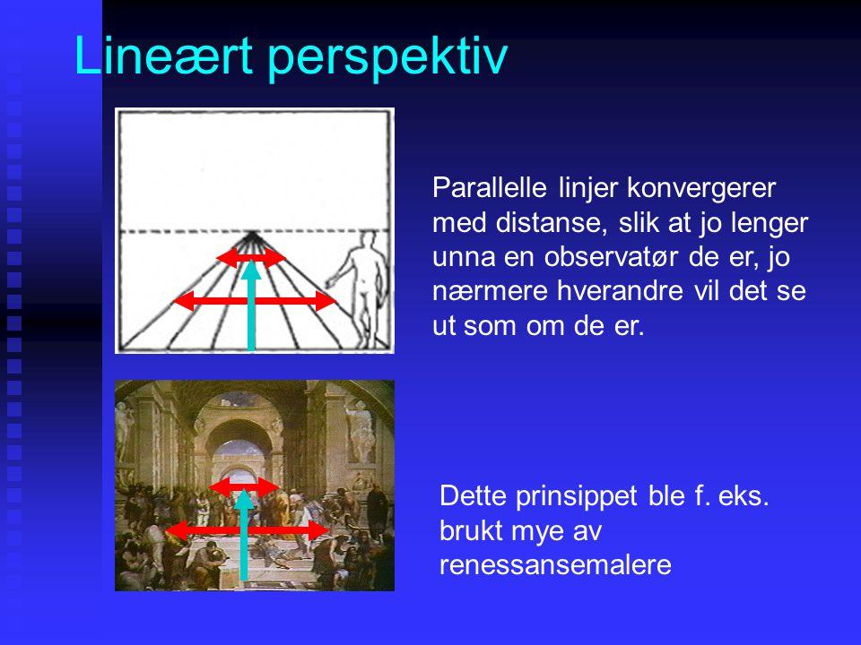 Lineært perspektiv Parallelle linjer konvergerer med distanse, slik at jo lenger unna en observatør de er, jo nærmere hverandre vil det se ut som om de er.